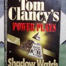 Power Plays Shadow Watch by Tom Clancy