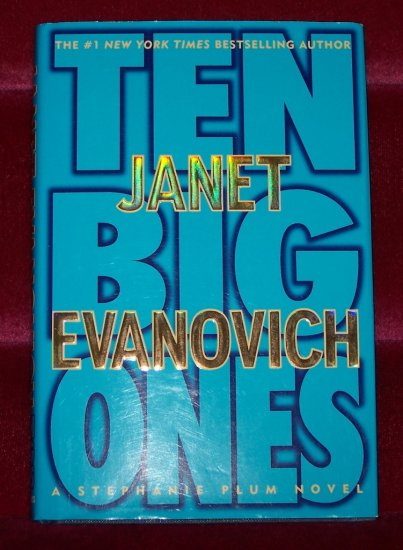 Ten Big Ones by Janet Evanovich HB/DJ