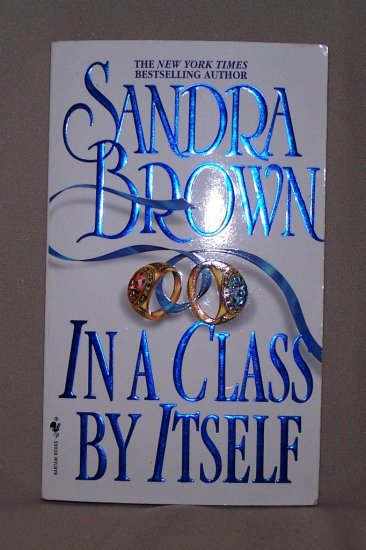 In A Class By Itself by Sandra Brown FREE Shipping to US