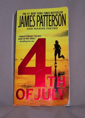 4th of July  by James Patterson FREE Shipping to US