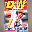 DW Darrell Waltrip A Lifetime of Going In Circles HB/DJ