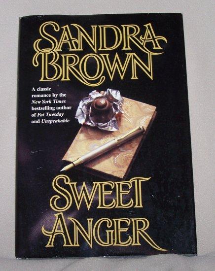 Sweet Anger by Sandra Brown HB/DJ
