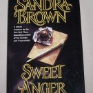 Sweet Anger by Sandra Brown HB/DJ