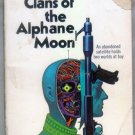 Clans of the Alphane Moon, Philip K. Dick - Science Fiction, Ace #11036, 1972 Paperback