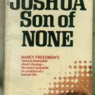 Joshua Son of None, Freedman- Kennedy Clone JFK cloning- Dell 4344 First printing 1974 Paperback