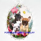 3 FRENCH BULLDOG PUPPY BUTTERFLY ROSE* CAMEO PORCELAIN NECKLACE