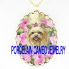 YORKSHIRE TERRIER DOG VICTORIAN ROSE *CAMEO PORCELAIN NECKLACE
