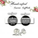 love you forever ever Cufflinks groom custom Wedding Anniversary birthday fiancée gift