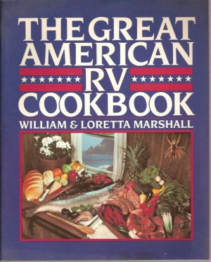 The Great American RV Cookbook ISBN 0-933472-92-7 paperback