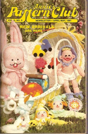 Annie's Pattern Club Newsletter Vol. II No. 2 April May 1981 Knitting Sewing