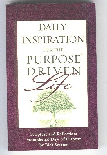 Daily Inspiration for the Purpose Driven Life 2003