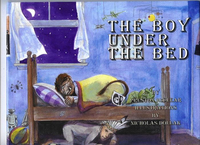 The Boy Under the Bed by Preston McClear (1998) Night Hardback