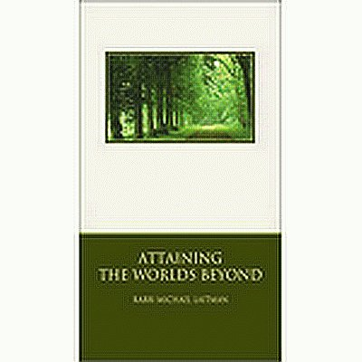 Attaining The Worlds Beyond