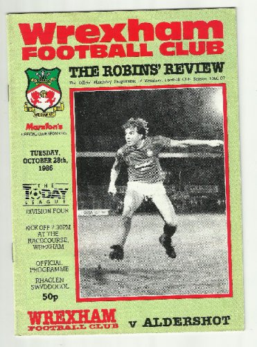 WREXHAM ALDERSHOT TOWN TODAY LEAGUE DIVISION FOUR PROGRAMME 28th OCTOBER 1986