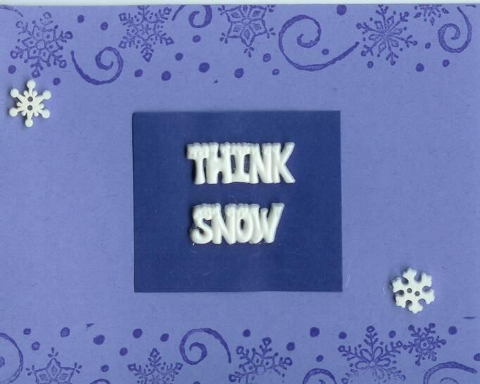 Think Snow Card