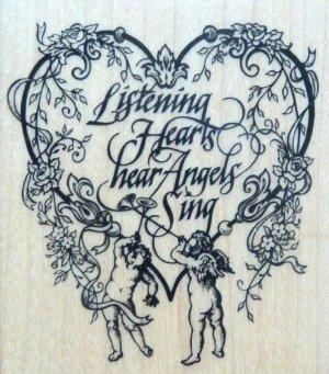 Rubber Stamp LISTENING HEARTS HEAR ANGELS SING Cherub Heart
