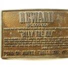 Vintage Billy The Kid $5,000 Reward Dead or Alive Belt Buckle Unbranded 71415