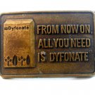 Vintage From Now On All You Need is Dyfonate Belt Buckle