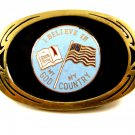 1982 I Believe In God Bible My Country Flag Brass Belt Buckle by NAP Inc 092614