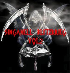Singahell Blitzkrieg vol2