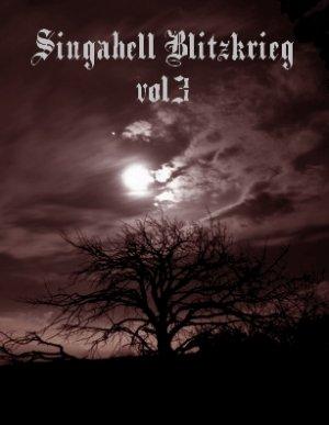 Singahell Blitzkrieg vol3