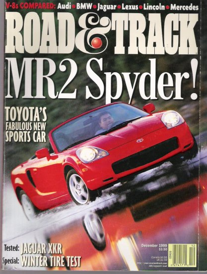 ROAD AND TRACK  .. MR2 SPYDER..  DECEMBER 1999 ISSUE