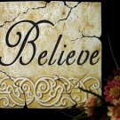 "Inspirational Plaque ""Believe"