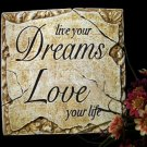 "Inspirational Plaque ""Live Your Dreams"