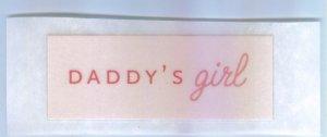 Scrapbooking Single Use RUB ON Ons DADDY'S GIRL Rub-Ons