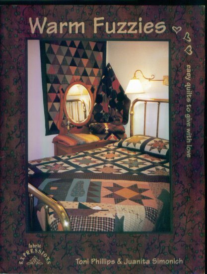 Warm Fuzzies Easy Quilts to Give with Love Toni Phillips Juanita Simonich locationO6