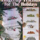 FINGERTIP FRIENDS FOR THE HOLIDAYS Karen Wood Cross Stitch Leisure Arts Book Leaflet 2359