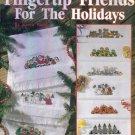 FINGERTIP FRIENDS FOR THE HOLIDAYS Karen Wood Cross Stitch Leisure Arts Book Leaflet 2359