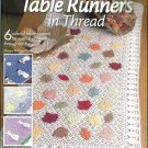 YEAR ROUND TABLE RUNNERS IN THREAD Annie's Attic Crochet Leaflet 874529 Patterns