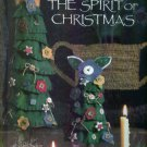 Leisure Arts Presents THE SPIRIT OF CHRISTMAS Creative Holiday Ideas Book 11