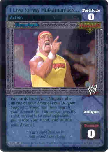 Raw Deal I Live For My Hulkamaniacs TB Ultra-rare Foil