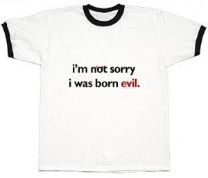 Born Evil Tee