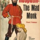 Rasputin: The Mad Monk by Stuart Friedman