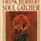 Soul Catcher by Frank Herbert