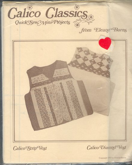 Sewing Pattern, Calico Classics, Patchwork from Eleanor burns, Strip and Diamond Vets, Sizes 6-16