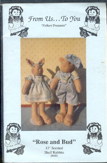 "Sewing Pattern, From us...to You, 13"" scented shelf rabbits, Rose and Bud with clothes"