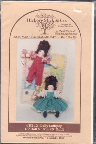 "Sewing Pattern Hickory tick o., Lolly Lollipop, 18"" dolll and 15"" X 20"" quilt"
