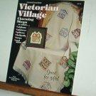 Cross Stitch Patterns VICTORIAN VILLAGE 12 Designs 9X9