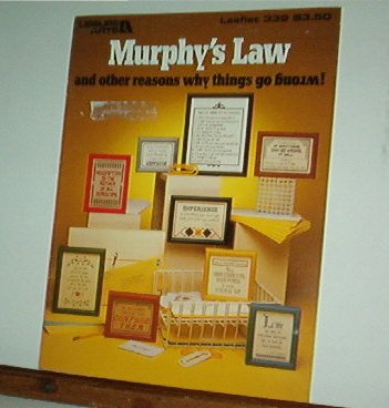 Cross Stitch Patterns, Murphy's Law, 16 silly sayings