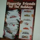 Cross Stitch Pattern FINGERTIP FRIENDS FOR THE HOLIDAYS 10 Designs