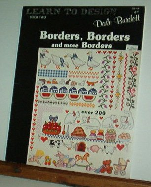 Cross Stitch Pattern, Dale Burdette 200 Designs BORDERS, BORDERS AND MORE BORDERS