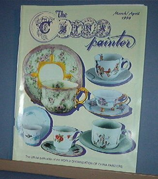 Magazine THE CHINA PAINTER Free Ship in US Porcelain Painting March/ April 1998