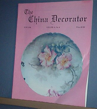 Magazine THE CHINA DECORATOR Free Ship in US Porcelain Painting June 1996