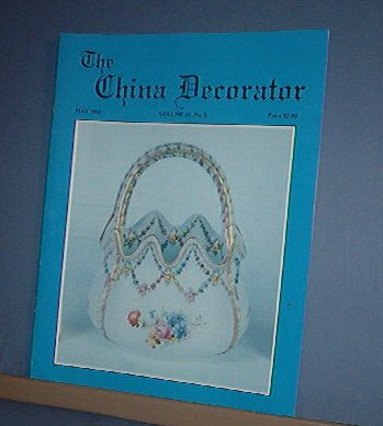 Magazine THE CHINA DECORATOR Free Ship in US Porcelain Painting May 1992