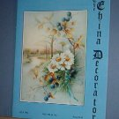 Magazine THE CHINA DECORATOR Free Ship in US Porcelain Painting July 1993