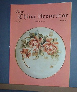 Magazine THE CHINA DECORATOR Free Ship in US Porcelain Painting  May 1997